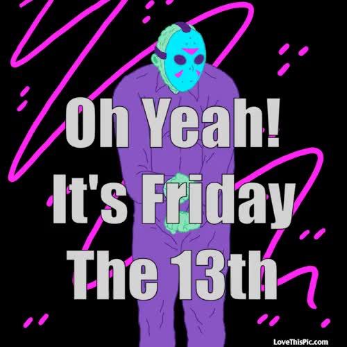 Watch and share Yeah Its Friday The Th GIFs on Gfycat