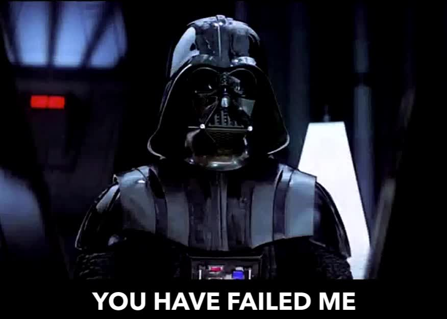 Star Wars, disappointed, failed, YOU HAVE FAILED ME FOR THE LAST TIME GIFs