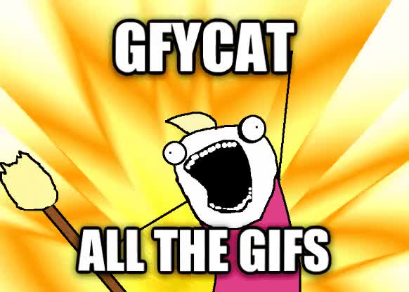 Watch and share GFYCAT ALL THE GIFS GIFs on Gfycat