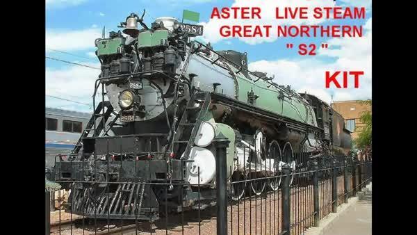 ASTER Great Northern S 2 LIVE STEAM ASSEMBLAGE KIT 3 Video Reddit