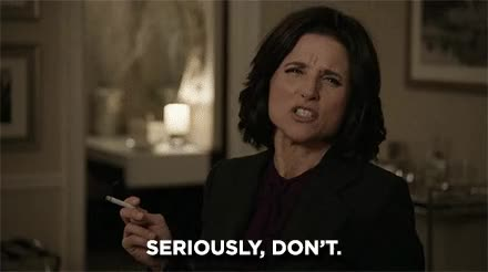 Watch Dont GIF on Gfycat. Discover more julia louis-dreyfus GIFs on Gfycat