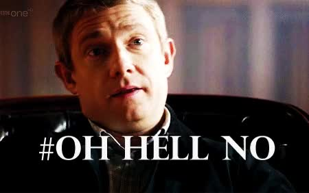 Watch and share Martin Freeman GIFs and Hell No GIFs on Gfycat