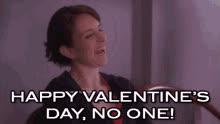 Happy Valentine's Day, No One! GIFs