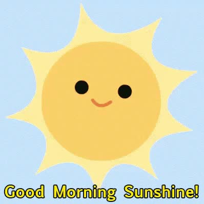 Watch and share Good Morning Sunshine GIFs on Gfycat