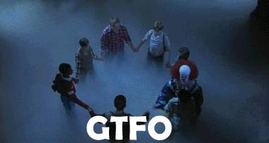 GTFO, getout, leave, GTFO GIFs