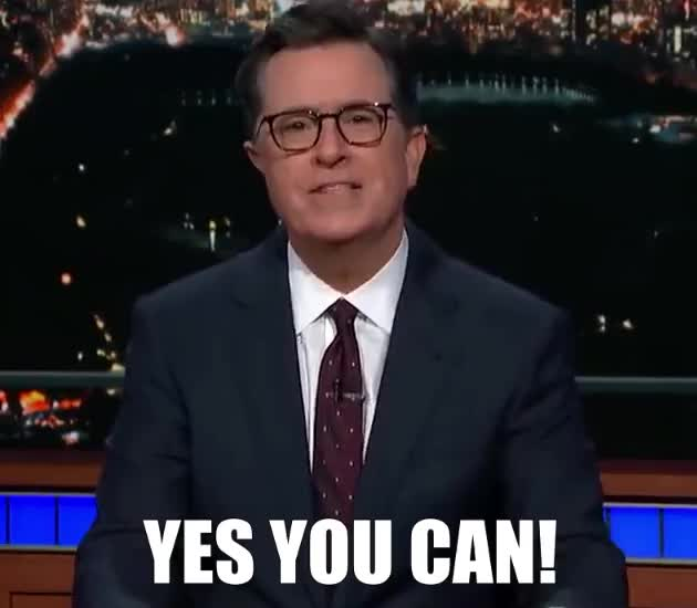 Watch this curated GIF by giffactory on Gfycat. Discover more can, colbert, confidence, confident, do, for, go, got, it, just, late, motivate, motivation, show, stephen, the, this, yes, you GIFs on Gfycat