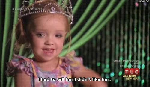 Watch and share My Gif Toddlers And Tiaras GIFs on Gfycat