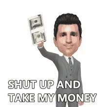 Watch and share Money Take My Money GIFs on Gfycat