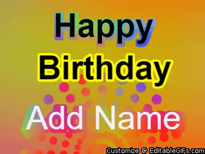 Watch and share Happy Birthday GIFs and Birthdaygif GIFs by Editable GIFs on Gfycat