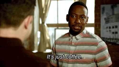 Watch this coffee GIF on Gfycat. Discover more coffee, date, lamorne morris GIFs on Gfycat