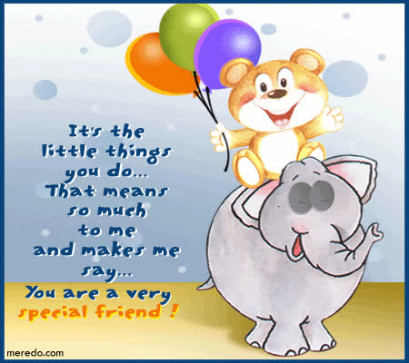 You Are A Very Special Friend Teddy Bear And Elephant Animated