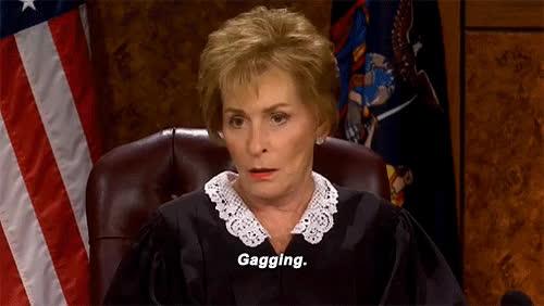 Judge Judy, gag, gagging, gag GIFs