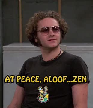 Watch this peace GIF on Gfycat. Discover more MyGifs, at peace, chill, dope, drugs, favorite quotes, gif, gifs, happiness, hyde, hyde quotes, life, marijuana, mindset, peace, peace sign, pursuit of happiness, steven hyde, stoner, that 70's show, that 70s show, that70sshow, weed, words of wisdom, zen GIFs on Gfycat