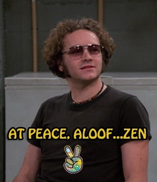 MyGifs, at peace, chill, dope, drugs, favorite quotes, gif, gifs, happiness, hyde, hyde quotes, life, marijuana, mindset, peace, peace sign, pursuit of happiness, steven hyde, stoner, that 70's show, that 70s show, that70sshow, weed, words of wisdom, zen, WeepyAlienatedAngelwingmussel GIFs