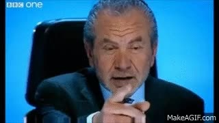 Watch and share You're Hired - Sir Alan Sugar / Lord Sugar Says On The Apprentice GIFs on Gfycat