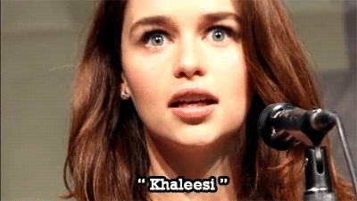 emilia clarke, post Emilia Clarke khaleesi OPUc GIFs