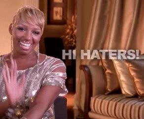 Watch and share Haters Gonna Hate GIFs and Hi GIFs by Reactions on Gfycat