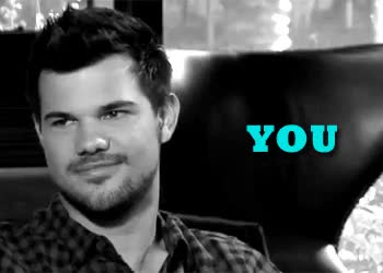 Watch and share Taylor Lautner GIFs and 11 February GIFs on Gfycat