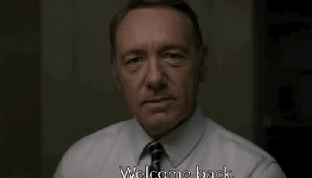 Watch frank underwood saying welcom back house of cards GIF on Gfycat. Discover more kevin spacey GIFs on Gfycat