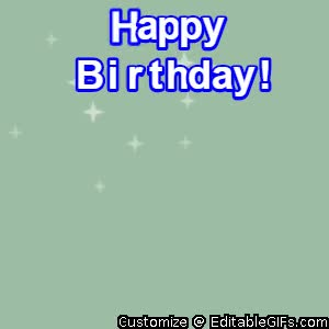 Watch and share Happy Birthday GIFs and Birthdaygif GIFs by Editable GIFs on Gfycat