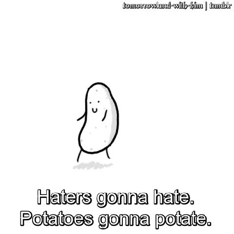 Watch and share Anime Potatoes Gif Hatersgonnahate Potatoesgonnapotate GIFs on Gfycat